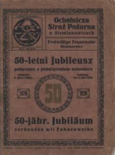 Ochotnicza Straż Pożarna w Siemianowicach. 50-letni jubileusz połączony z poświęceniem sztandaru, niedziela 4 lipca 1926 r. (1876-1926)