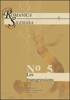 Romanica Silesiana. No 5: Les transgressions