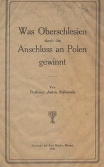Was Oberschlesien durch den Anschluss an Polen gewinnt