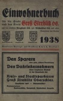 Adressbuch / Einwohnerbuch für den Kreis Gross Strehlitz OS. mit den Städten Gross Strehlitz OS., Bergstadt OS. und Bischofstal OS. und allen Gemeinden