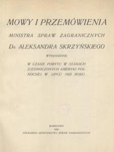 Mowy i przemówienia ministra spraw zagranicznych Aleksandra Skrzyńskiego wygłoszone w czasie pobytu w Stanach Zjednoczonych Ameryki Północnej w lipcu 1925 roku