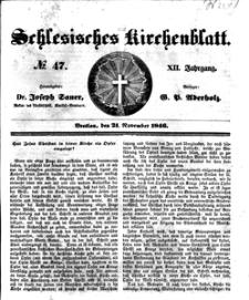 Schlesisches Kirchenblatt, 1846, Jg. 12, nr 47