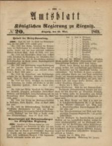 Amts-Blatt der Königlichen Regierung zu Liegnitz, 1869, Jg. 59, No. 20