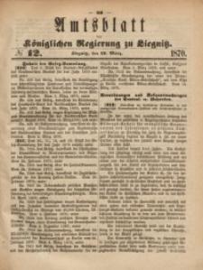 Amts-Blatt der Königlichen Regierung zu Liegnitz, 1870, Jg. 60, No. 12
