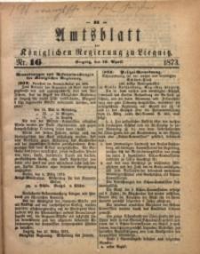 Amts-Blatt der Königlichen Regierung zu Liegnitz, 1873, Jg. 63, No. 16