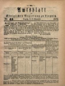 Amts-Blatt der Königlichen Regierung zu Liegnitz, 1873, Jg. 63, No. 45