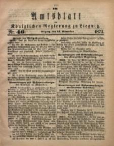 Amts-Blatt der Königlichen Regierung zu Liegnitz, 1873, Jg. 63, No. 46