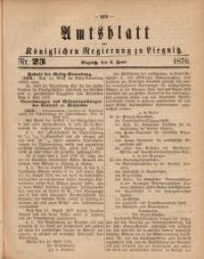 Amts-Blatt der Königlichen Regierung zu Liegnitz, 1876, Jg. 66, Nr. 23
