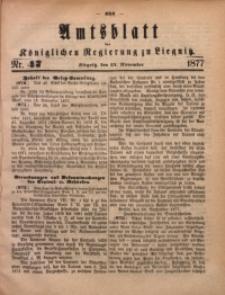 Amts-Blatt der Königlichen Regierung zu Liegnitz, 1877, Jg. 67, Nr. 47