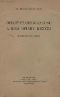 Ofiary Starego Zakonu a idea Ofiary Krzyża w Listach św. Pawła.