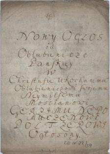 Nowy ogłos od Oblubienicze Panskiey w Christusie ukochanemu swojemu neymilsemu Mościanowi Gerzemu Nepomuczenowi Poltzerowi ogłosony