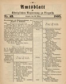Amtsblatt der Königlichen Regierung zu Liegnitz, 1895, Jg. 85, Nr. 12