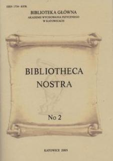 Bibliotheca Nostra. Biuletyn Informacyjny, 2005, No 2