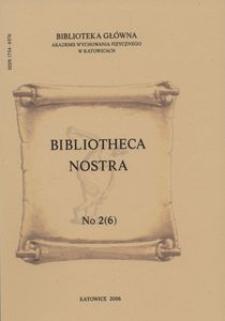 Bibliotheca Nostra. Biuletyn Informacyjny, 2006, No 2(6)