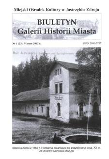 Biuletyn Galerii Historii Miasta, 2012, nr 1 (23)