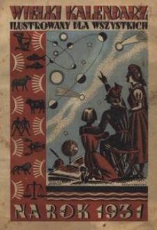 Wielki kalendarz ilustrowany dla wszystkich. Na rok Pański 1931