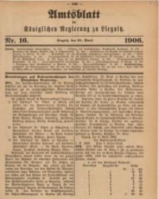 Amts-Blatt der Königlichen Regierung zu Liegnitz, 1906, Jg. 96, Nr. 16