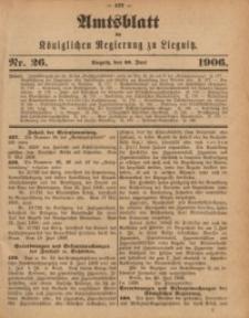 Amts-Blatt der Königlichen Regierung zu Liegnitz, 1906, Jg. 96, Nr. 26