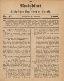 Amts-Blatt der Königlichen Regierung zu Liegnitz, 1906, Jg. 96, Nr. 47
