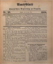 Amts-Blatt der Königlichen Regierung zu Liegnitz, 1908, Jg. 98, Nr. 25