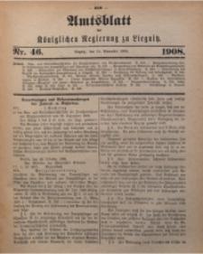 Amts-Blatt der Königlichen Regierung zu Liegnitz, 1908, Jg. 98, Nr. 46