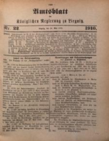 Amts-Blatt der Königlichen Regierung zu Liegnitz, 1910, Jg. 100, Nr. 22