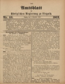 Amts-Blatt der Königlichen Regierung zu Liegnitz, 1912, Jg. 102, Nr. 44