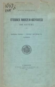 Stosunek Andrzeja Krzyckiego do sztuki. Katedra Płocka, pieczęć arcybiskupia, nagrobek