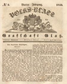 Volks-Blatt für die Grafschaft Glatz, 1843, Jg. 4, No. 5