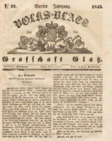 Volks-Blatt für die Grafschaft Glatz, 1843, Jg. 4, No. 22