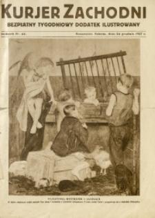 Kurjer Zachodni. Bezpłatny Tygodniowy Dodatek Ilustrowany, 1927, nr 44
