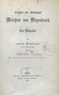 Cardinal und Fürstbischof Melchior von Diepenbrock. Ein Lebensbild