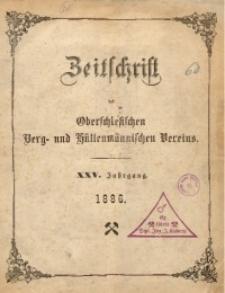 Zeitschrift des Oberschlesischen Berg- und Hüttenmännischen Vereins, 1886, Jg. 25, Inhaltsverzeichniss