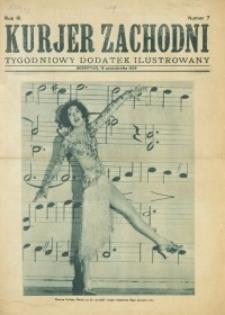 Kurjer Zachodni. Bezpłatny Tygodniowy Dodatek Ilustrowany, 1929, nr 7