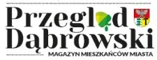 Przegląd Dąbrowski 2020, nr 4 (błędnie podany nr 3)
