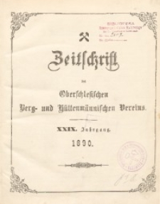 Zeitschrift des Oberschlesischen Berg- und Hüttenmännischen Vereins, 1890, Jg. 29, Inhaltsverzeichniss