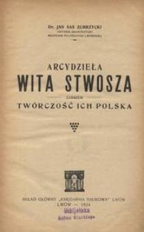 Arcydzieła Wita Stwosza zarazem twórczość ich polska