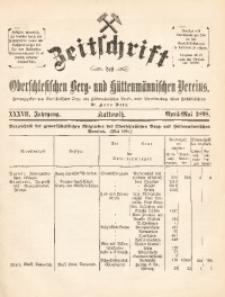 Zeitschrift des Oberschlesischen Berg- und Hüttenmännischen Vereins, 1898, Jg. 37, April-Mai