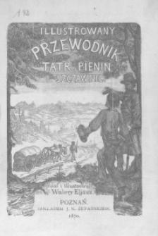 Ilustrowany przewodnik do Tatr, Pienin i Szczawnic pisał i illustrował Walery Elijasz