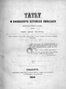 Tatry w dwudziestu czterech obrazach skreślone piórem i rylcem