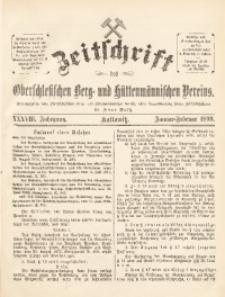 Zeitschrift des Oberschlesischen Berg- und Hüttenmännischen Vereins, 1899, Jg. 38, Januar-Februar