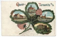 Gruss aus Tarnowitz O./S. Rathaus. Evang. Gemeindehaus. Oestl. Ringseite. Kgl. Realgymnasium