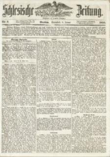 Schlesische Zeitung, 1855, Jg. 114, Nr. 8