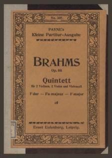 Quintett F dur : für 2 Violinen, 2 Bratschen und Violoncell : Op. 88