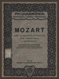 Der Schauspieldirektor = The Impresario : Komödie mit Musik in einem Akt : Köch. No. 486