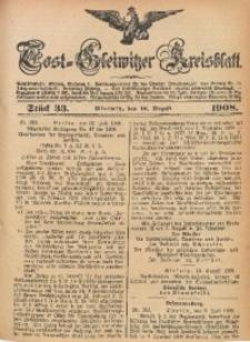 Tost-Gleiwitzer Kreisblatt, 1908, Jg. 66, St. 33
