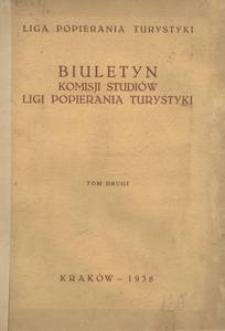 Biuletyn Komisji Studiów Ligi Popierania Turystyki, 1938, t. 2