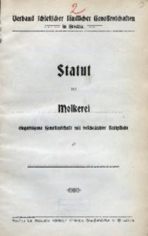 Statut der Molkerei eingetragene Genossenschaft mit beschränkter Haftpflicht zu...