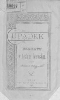 Upadek dramatu w teatrze lwowskim