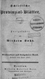 Schlesische Provinzialblätter, 1841, 113. Bd., 1/6. St.: Januar/Juni